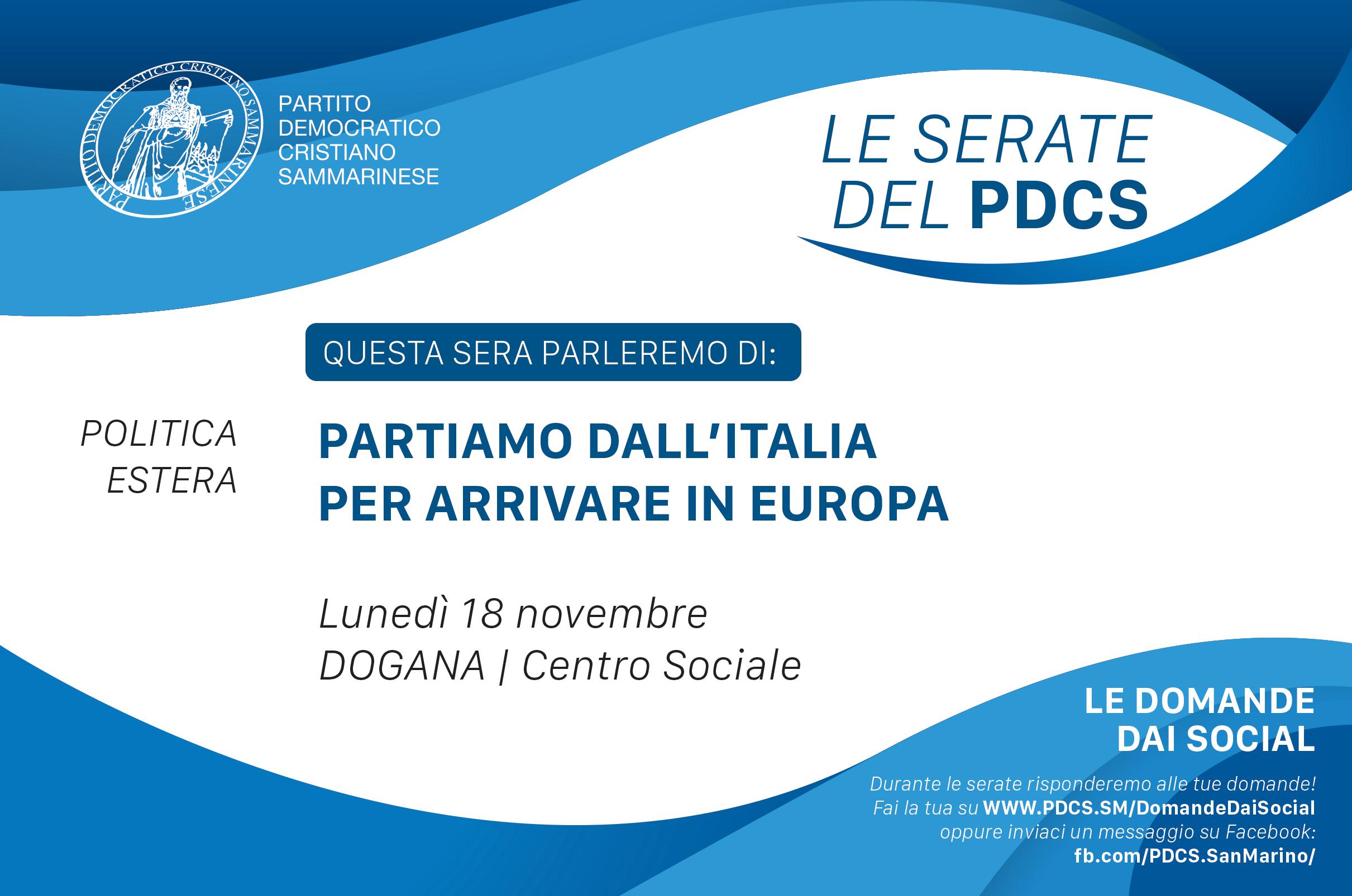 18 Novembre a Dogana: PARTIAMO DALL'ITALIA PER ARRIVARE IN EUROPA