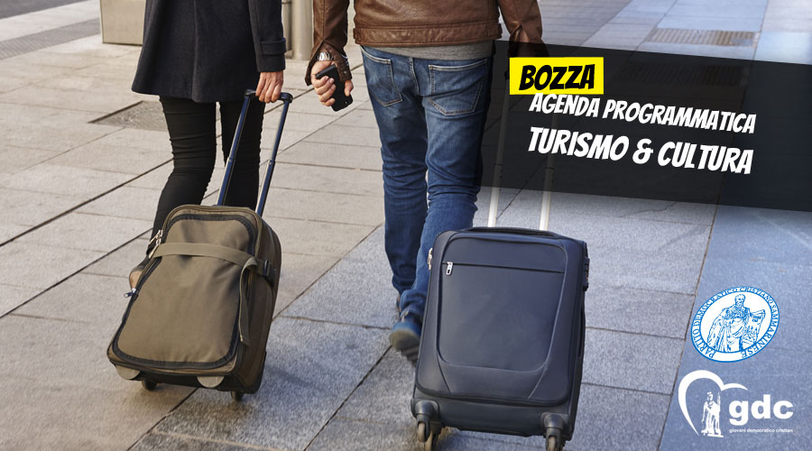 La Bozza dell'Agenda programmatica Turismo & Cultura